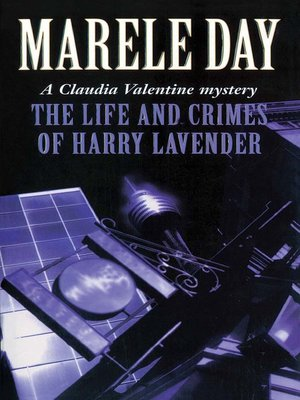 9780340613467 - The Life and Crimes of Harry Lavender (Claudia Valentine Thrillers) by Marele Day