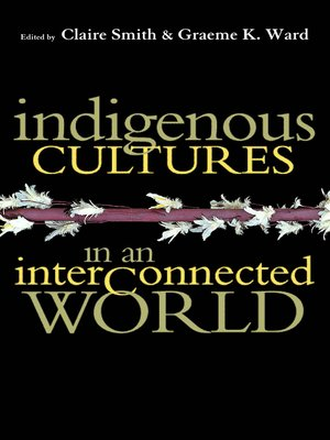 cover image of Indigenous Cultures in an Interconnected World