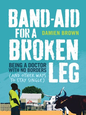 cover image of Band-Aid for a Broken Leg