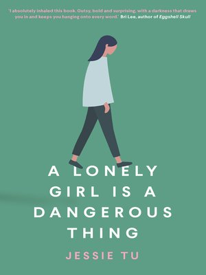 cover image of A Lonely Girl is a Dangerous Thing