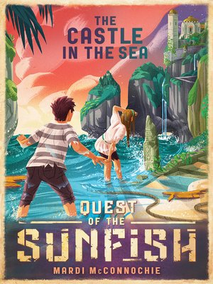cover image of The Castle in the Sea: Quest of the Sunfish 2
