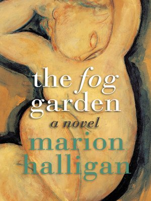cover image of The Fog Garden