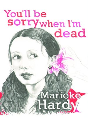 cover image of You'll Be Sorry When I'm Dead