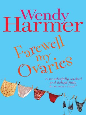 cover image of Farewell My Ovaries