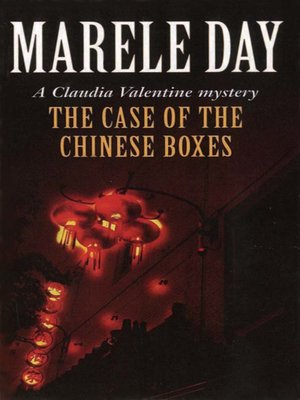 The Case Of The Chinese Boxes. Claudia Valentine Series