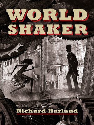 cover image of Worldshaker