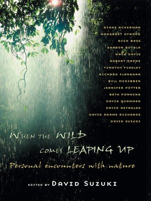 cover image of When the Wild Comes Leaping Up