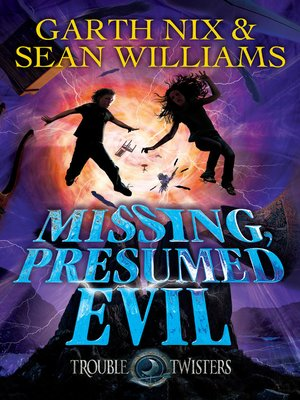 cover image of Missing, Presumed Evil