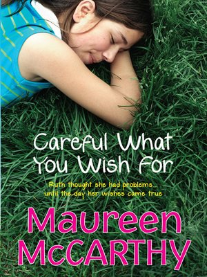 cover image of Careful What You Wish For