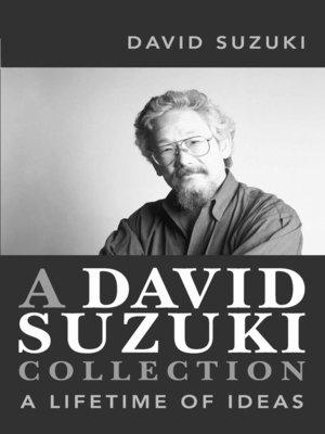 cover image of A David Suzuki Collection