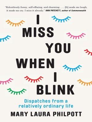 cover image of I Miss You When I Blink