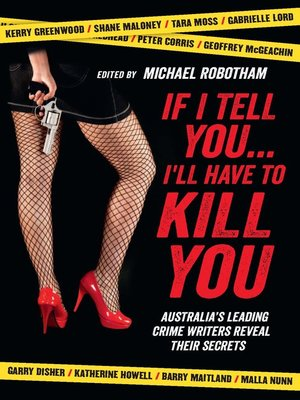 cover image of If I Tell You I'll Have to Kill You