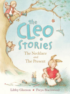 The Cleo Stories by Libby Gleeson.                                              AVAILABLE eBook.