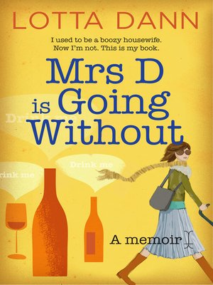 cover image of Mrs D is Going Without