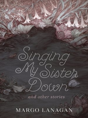 cover image of Singing My Sister Down and other stories
