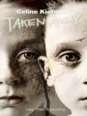 cover image of Taken Away