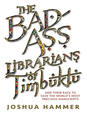 cover image of The Bad-Ass Librarians of Timbuktu