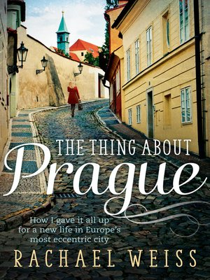 cover image of The Thing About Prague ...