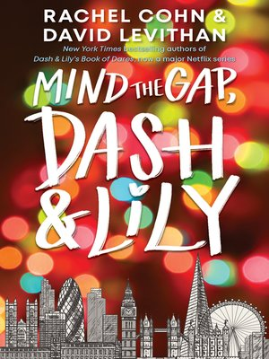cover image of Mind the Gap, Dash and Lily