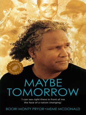 maybe tomorrow boori pryor ebook