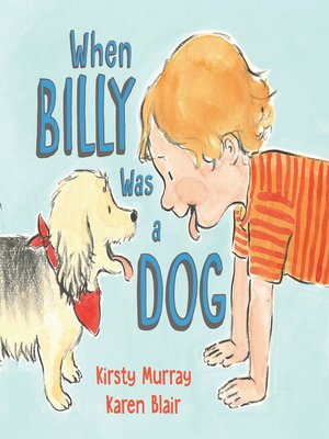 cover image of When Billy Was a Dog