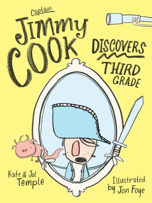 cover image of Captain Jimmy Cook Discovers Third Grade