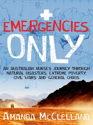 cover image of Emergencies Only