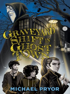 cover image of Graveyard Shift in Ghost Town