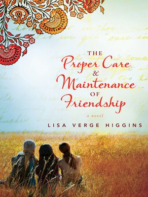 cover image of The Proper Care and Maintenance of Friendship