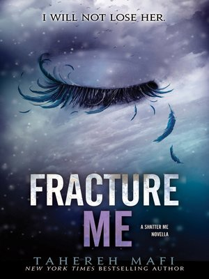 cover image of Fracture Me