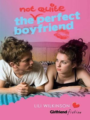 cover image of The (Not Quite) Perfect Boyfriend