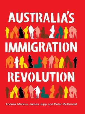 cover image of Australia's Immigration Revolution