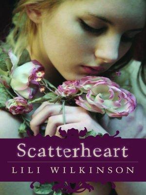 cover image of Scatterheart