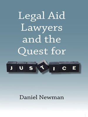 cover image of Legal Aid Lawyers and the Quest for Justice