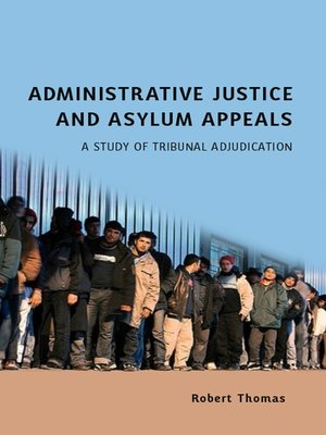 cover image of Administrative Justice and Asylum Appeals