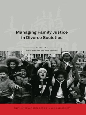 cover image of Managing Family Justice in Diverse Societies