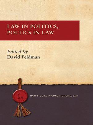 cover image of Law in Politics, Politics in Law