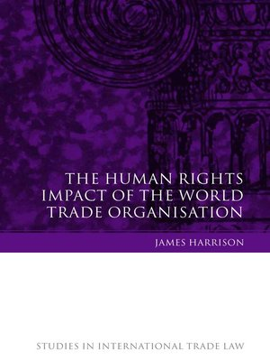 cover image of The Human Rights Impact of the World Trade Organisation