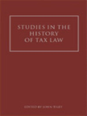 cover image of Studies in the History of Tax Law, Volume 1