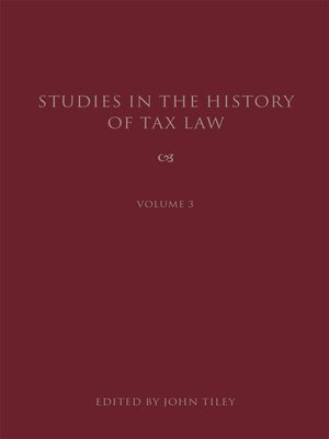 cover image of Studies in the History of Tax Law, Volume 3