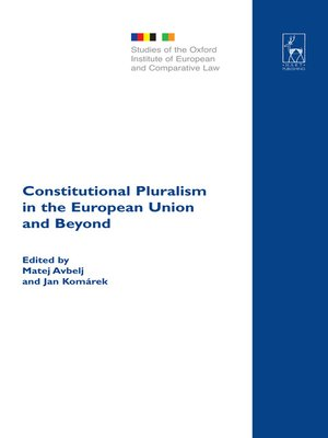 cover image of Constitutional Pluralism in the European Union and Beyond