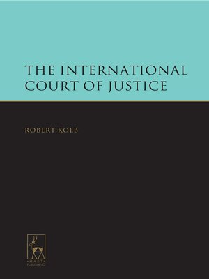 cover image of The International Court of Justice