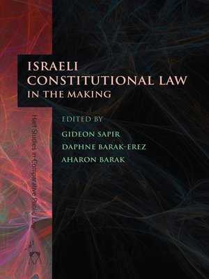 cover image of Israeli Constitutional Law in the Making