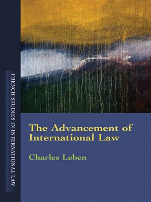 cover image of The Advancement of International Law