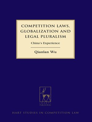 cover image of Competition Laws, Globalisation and Legal Pluralism