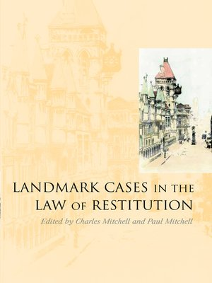 cover image of Landmark Cases in the Law of Restitution