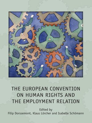 cover image of The European Convention on Human Rights and the Employment Relation