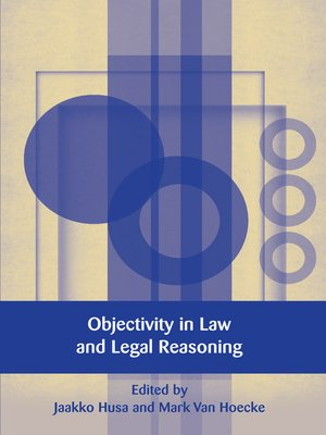cover image of Objectivity in Law and Legal Reasoning