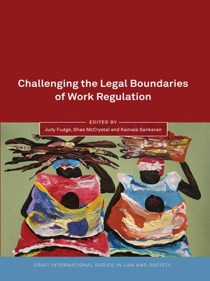 cover image of Challenging the Legal Boundaries of Work Regulation
