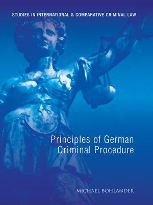 cover image of Principles of German Criminal Procedure